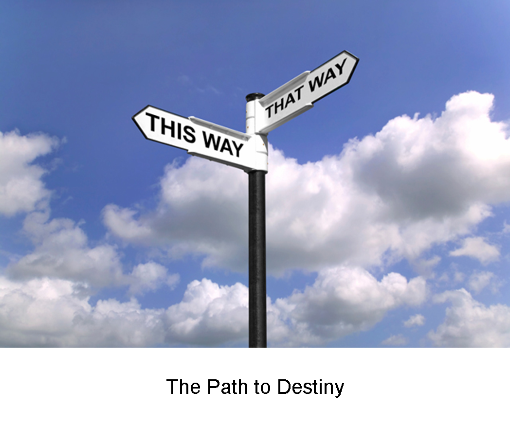 The Path To Destiny