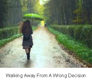 Walking Away From A Wrong Decision