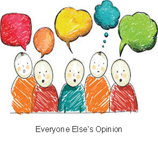 Everyone Else�s Opinion
