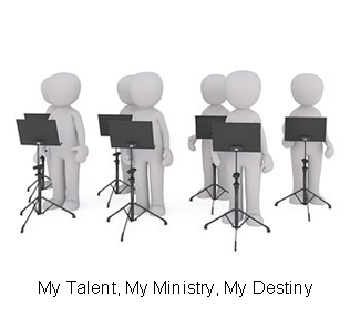 My Talent, My Ministry, My Destiny