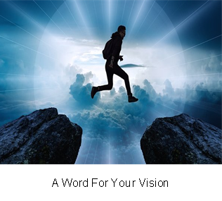 A Word For Your Vision