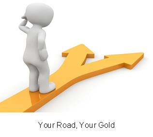 Your Road, Your Gold