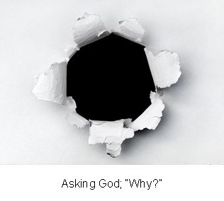 Asking God; �Why?�